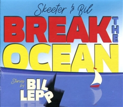 Skeeter & Bil Break The Ocean (CD)