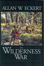 Wilderness War: A Narrative