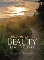 West Virginia Beauty: Familiar & Rare (Autographed)