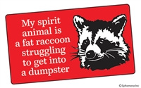 My spirit animal is a fat raccoon struggling to get into a dumpster