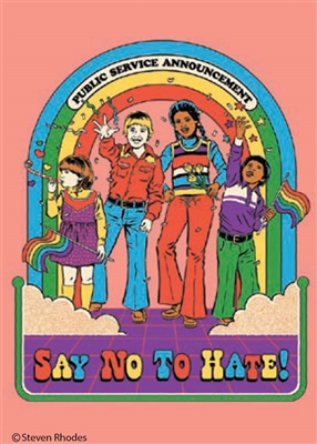 Say no to hate!