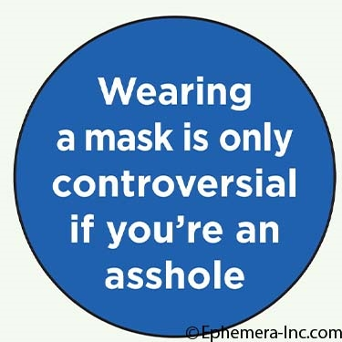 Wearing a mask is only controversial if you're an asshole
