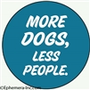MORE DOGS, LESS PEOPLE