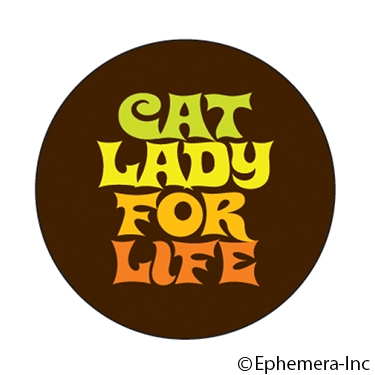 Cat lady for life