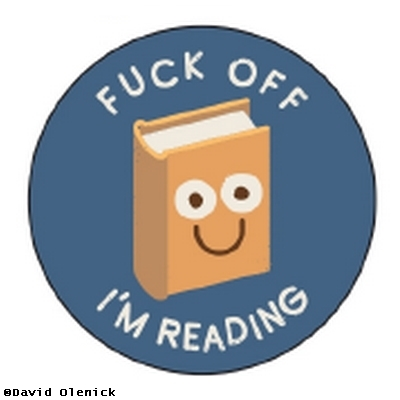 Fuck Off, I'm Reading