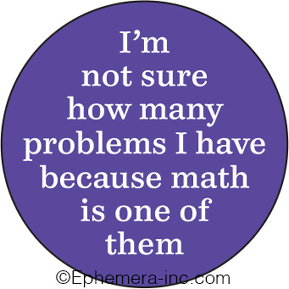 I/'m Not Sure How Many Problems I Have