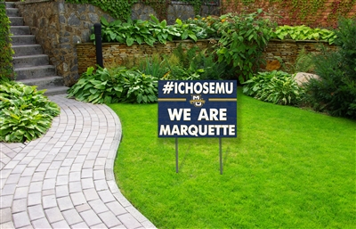 #IChoseMU Lawn Sign