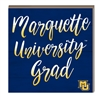 Marquette Grad Hang/Stand Plaque