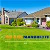 We Are Marquette Lawn Sign