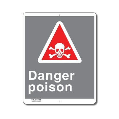 DANGER POISON - CSA SIGN