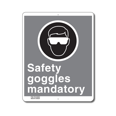 SAFETY GOGGLES MANDATORY - CSA SIGN
