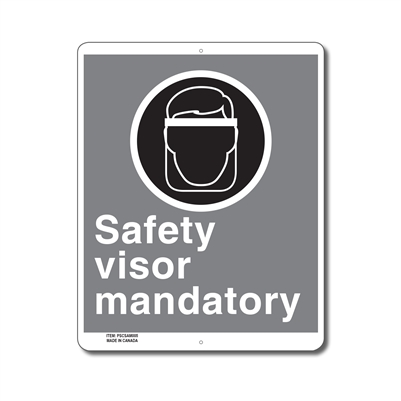 SAFETY VISOR MANDATORY - CSA SIGN