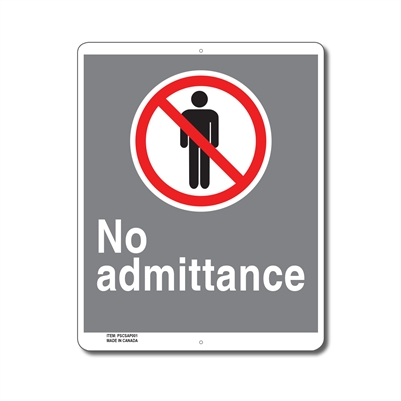 NO ADMITTANCE - CSA SIGN