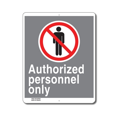 AUTHORIZED PERSONNEL ONLY - CSA SIGN