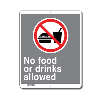 NO FOOD OR DRINKS ALLOWED - CSA SIGN