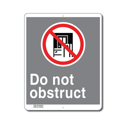 DO NOT OBSTRUCT - CSA SIGN