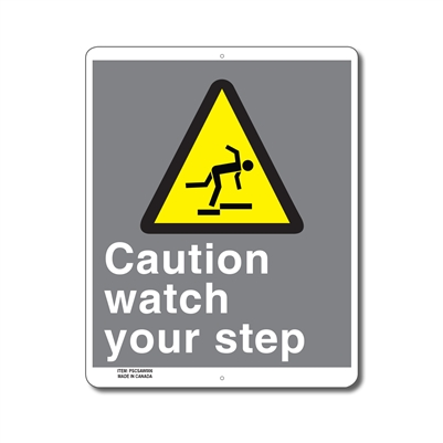 CAUTION WATCH YOUR STEP - CSA SIGN