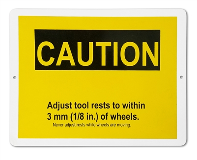 "Plastic Sign ""CAUTION ADJUST TOOL RESTS"""