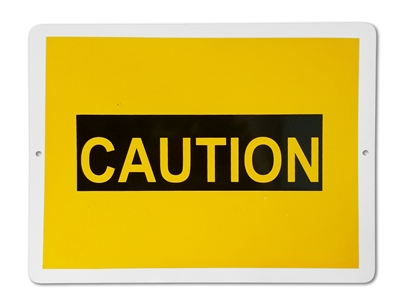 "Plastic Sign ""CAUTION"""