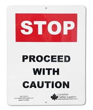 "Plastic Sign ""STOP Proceed With Caution"""