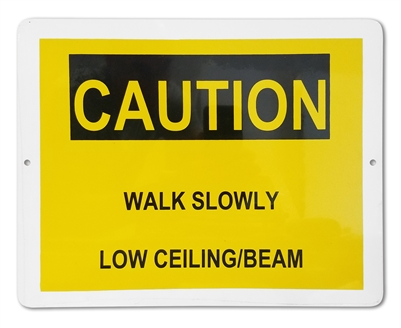 "Plastic Sign ""CAUTION Walk Slowly"""