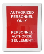 "Plastic Sign ""Authorized Personnel Only"""