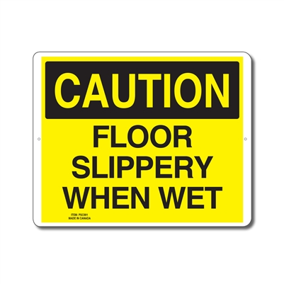 FLOOR SLIPPERY WHEN WET - CAUTION SIGN