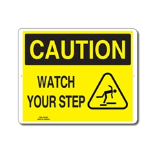 WATCH YOUR STEP - CAUTION SIGN