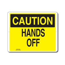 HANDS OFF - CAUTION SIGN