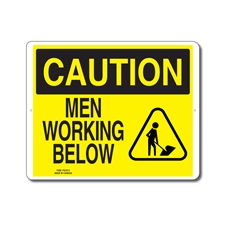 MEN WORKING BELOW - CAUTION SIGN