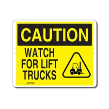 WATCH FOR LIFT TRUCKS - CAUTION SIGN