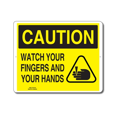WATCH YOUR FINGERS AND YOUR HANDS - CAUTION SIGN