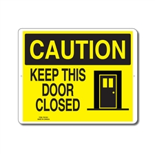KEEP THIS DOOR CLOSED - CAUTION SIGN