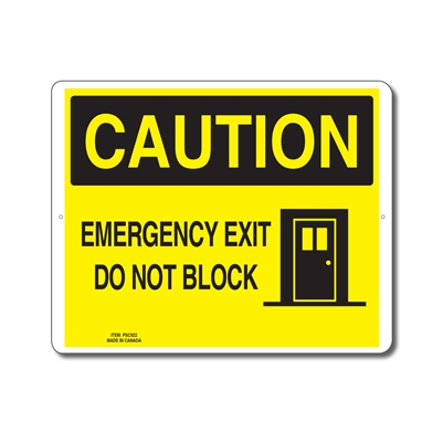 EMERGENCY EXIT DO NOT BLOCK - CAUTION SIGN
