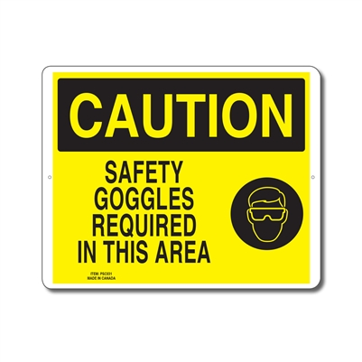 SAFETY GOGGLES REQUIRED IN THIS AREA - CAUTION SIGN
