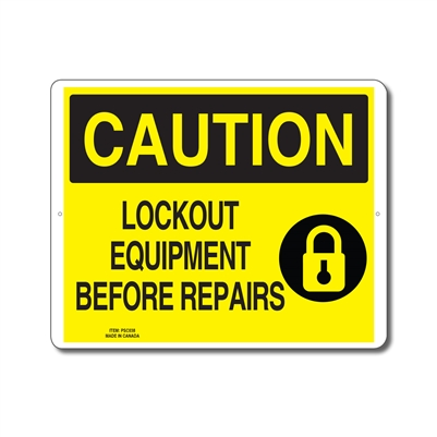LOCKOUT EQUIPMENT BEFORE REPAIRS - CAUTION SIGN