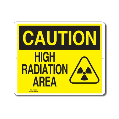 HIGH RADIATION AREA - CAUTION SIGN