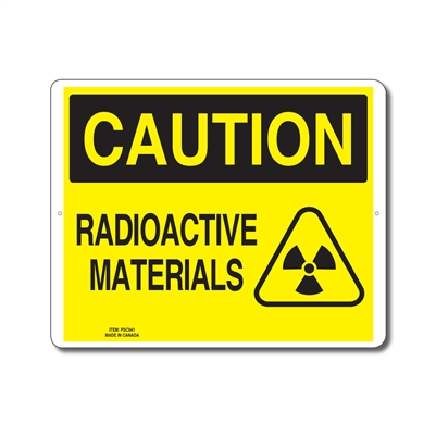 RADIOACTIVE MATERIALS - CAUTION SIGN