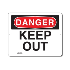 KEEP OUT - DANGER SIGN