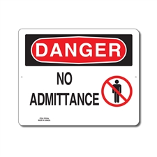 NO ADMITTANCE - DANGER SIGN