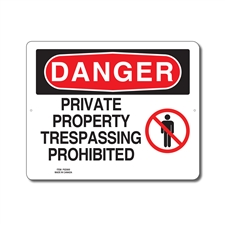 PRIVATE PROPERTY TRESPASSING PROHIBITED - DANGER SIGN