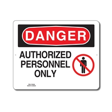 AUTHORIZED PERSONNEL ONLY - DANGER SIGN