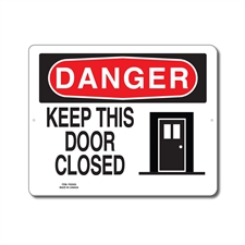 KEEP THIS DOOR CLOSED - DANGER SIGN