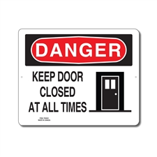 KEEP DOOR CLOSED AT ALL TIMES - DANGER SIGN