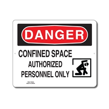 CONFINED SPACE AUTHORIZED PERSONNEL ONLY - DANGER SIGN