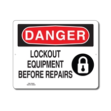 LOCKOUT EQUIPMENT BEFORE REPAIRS - DANGER SIGN