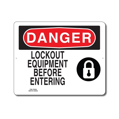 LOCKOUT EQUIPMENT BEFORE ENTERING - DANGER SIGN