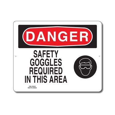 SAFETY GOGGLES REQUIRED IN THIS AREA - DANGER SIGN