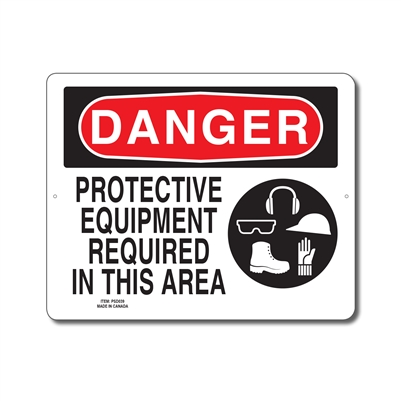 PROTECTIVE EQUIPMENT REQUIRED IN THIS AREA - DANGER SIGN