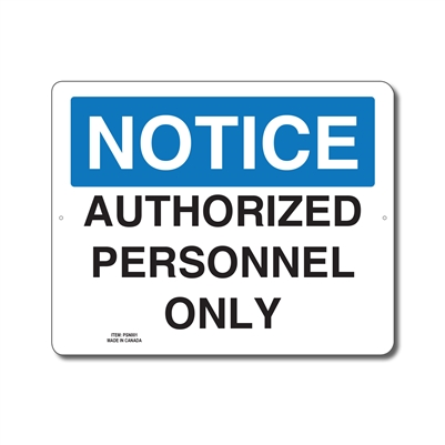 AUTHORIZED PERSONNEL ONLY - NOTICE SIGN
